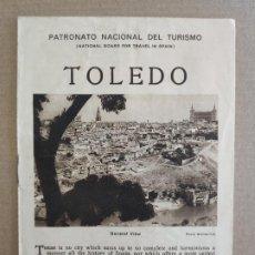Folletos de turismo: PNT - TOLEDO - FOLLETO TURISTICO - PATRONATO NACIONAL DE TURISMO. Lote 248192165