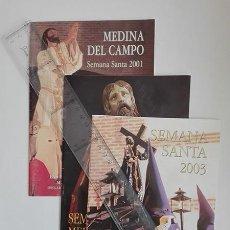 Folletos de turismo: LOTE DE 4 PROGRAMAS DE MANO. MEDINA DEL CAMPO. SEMANA SANTA. 2001, 2002, 2003 Y 2004.. Lote 250110090