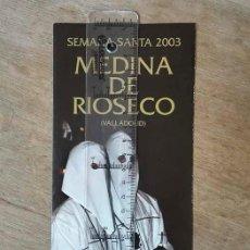 Folletos de turismo: MEDINA DE RIOSECO. SEMANA SANTA. 2003.. Lote 250112430