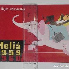 Folletos de turismo: VIAJES MELIÁ 1959-1960. PROGRAMA DE VIAJES POR TODO EL MUNDO.. Lote 251726905