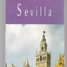 Folletos de turismo: SEVILLA. MINISTERIO DE COMERCIO Y TURISMO. 1995.(C/A28). Lote 253871835