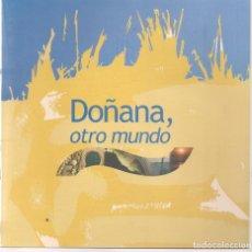 Folletos de turismo: DOÑANA, OTRO MUNDO. CON DVD. (C/A28). Lote 253894285