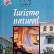 Folletos de turismo: TURISMO NATURAL LOS MEJORES HOTELEROS DE ESPAÑA CEPA SALVAT 2002. Lote 254111615
