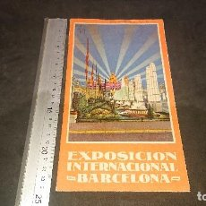 Folletos de turismo: ANTIGUO FOLLETO EXPOSICION INTERNACIONAL BARCELONA 1929 , LEER DESCRIPCION. Lote 254458920