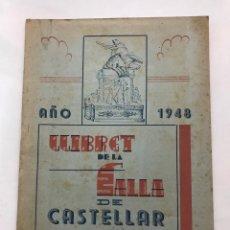 Folletos de turismo: PROGRAMA LLIBRET VALENCIA FALLAS - CASTELLAR - AÑO 1948. Lote 254504440