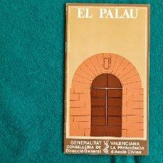 Folhetos de turismo: FOLLETO EL PALACIO DE LA GENERALIDAD VALENCIANA (1985) EN VALENCIANO Y EN ESPAÑOL. Lote 255332075