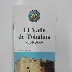 Folletos de turismo: EL VALLE DE TOBALINA (BURGOS). FOLLETO, AÑO: 1992.. Lote 256158955