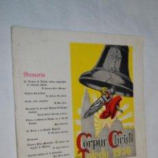 Folletos de turismo: TOLEDO 1956 / CORPUS CHIRSTI - PROGRAMA OFICIAL DE FESTEJOS / ORIGINAL - BUEN ESTADO ¡DIFÍCIL MIRA!. Lote 259013640