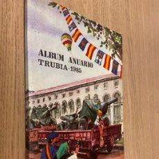 Folletos de turismo: ALBUM ANUARIO TRUBIA 1985 / ALFONSO 1985 / FIESTAS SACRAMENTALES. Lote 260266505