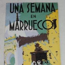Folletos de turismo: PROGRAMA OFICIAL DE VIAJE - UNA SEMANA EN MARRUECOS - PROGRAMA OFICIAL DEL VIAJE - PRIMER DIA- MADRI. Lote 261165730