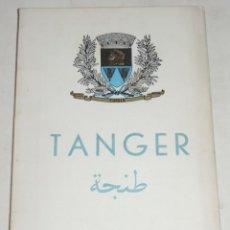 Folletos de turismo: TANGER 1950, EN ESPAÑOL E ITALIANO, ED. F. EROLA, TIENE 68 PAG, MUY ILUSTRADO, MIDE 21 X 14,5 CMS.. Lote 261168145