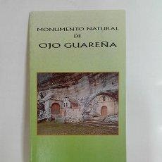 Folletos de turismo: OJO GUAREÑA. MONUMENTO NATURAL. DESPLEGABLE, C. 1998.. Lote 261212330