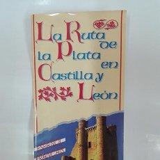 Folletos de turismo: LA RUTA DE LA PLATA EN CASTILLA Y LEÓN. AÑO 1993.. Lote 261294240
