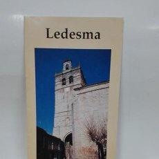 Folletos de turismo: LEDESMA (SALAMANCA). ENCRUCIJADA DE CAMINOS. CUADERNILLO. AÑO 1997.. Lote 261873230
