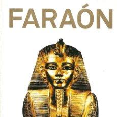 Folletos de turismo: FARAON - EXPOSICION 2005/6 - ARTE CANAL - DESPLEGABLE. Lote 262023685