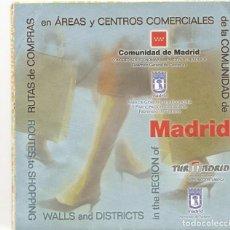 Folletos de turismo: AREAS Y CENTROS COMERCIALES - MADRID - DESPLEGABLE. Lote 262024380