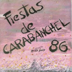 Folletos de turismo: FIESTAS DE CARABANCHEL 1986 - 24 PAG. ENTRE INFORMACION Y PUBLICIDAD. Lote 262024935