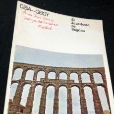 Folletos de turismo: EL ACUEDUCTO DE SEGOVIA. CIBA-GEIGY. RESTAURACIÓN. FOLLETO DE 1973 ILUSTRADO. Lote 262059115