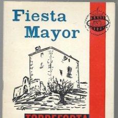 Folletos de turismo: PROGRAMA FIESTAS - TORREFORTA - TARRAGONA - AÑO 1969 - MUCHOS ANUNCIOS DE LA EPOCA Y LOCALES. Lote 263032075