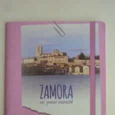 Folletos de turismo: FOLLETO CUADERNO DE VIAJE ZAMORA: UN PASEO ESENCIAL CASTILLA Y LEÓN TURISMO [2016]. Lote 263196275