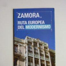 Folletos de turismo: FOLLETO ZAMORA RUTA EUROPEA DEL MODERNISMO CASTILLA Y LEÓN TURISMO [2016]. Lote 263196445