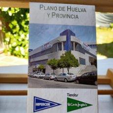Folhetos de turismo: PLANO DE HUELVA Y PROVINCIA AYUNTAMIENTO DE HUELVA EL CORTE INGLÉS PATRONATO PROVINCIAL DE TURISMO. Lote 264224768