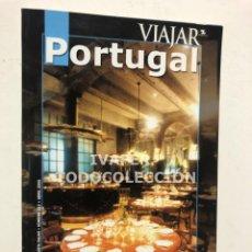 Folletos de turismo: PORTUGAL, SUPLEMENTO ESPECIAL DE LA REVISTA VIAJAR,, 2003, RUTAS TURISTICAS, GASTRONOMIA. 143 PAGS. Lote 268782434