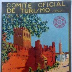 Folletos de turismo: REPUBLICA ESPAÑOLA COMITE OFICIAL DE TURISMO PROTECTORADO XAUEN TAMAÑO 10,5 X 16,5 CM.. Lote 268799289