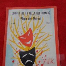 Folletos de turismo: LLIBRET DE LA FALLA DEL COMERCIO - PLAZA DEL MERCADO 1962 - FALLAS DE VALENCIA. Lote 268831799