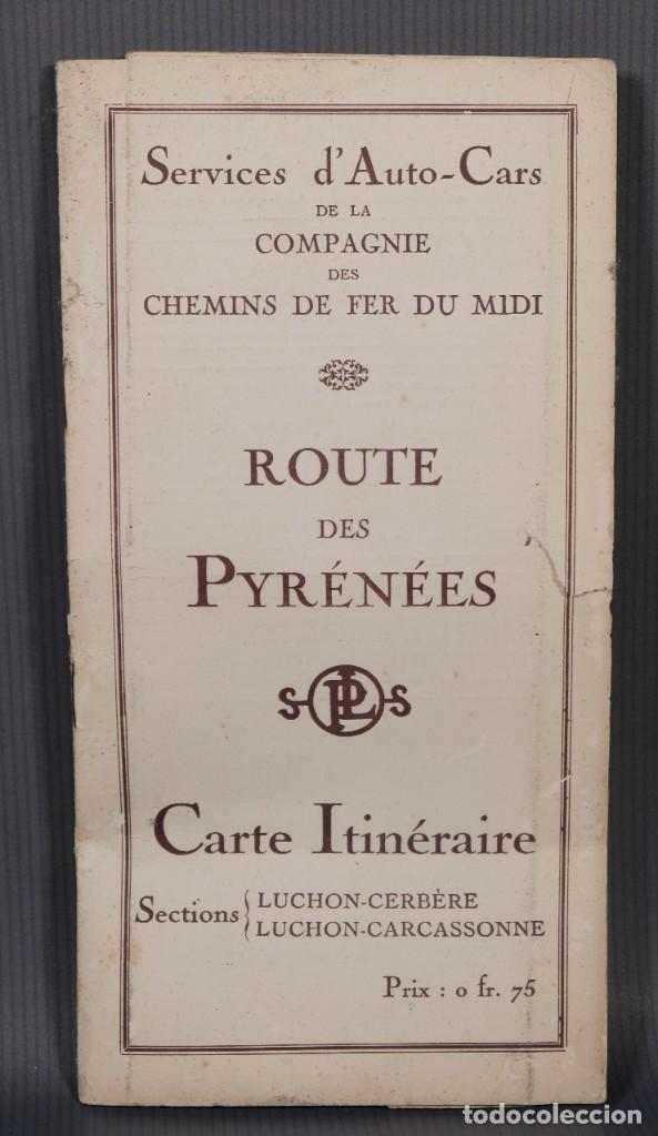 GUIA ROUTE DES PYRÉNÉES-CARTE ITINÉRAIRE - C.S. MAI ANNÉE 1932 (Coleccionismo - Folletos de Turismo)
