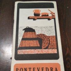 Folletos de turismo: FOLLETO TURÍSTICO PONTEVEDRA 1968. Lote 268949389