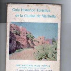 Folletos de turismo: MARBELLA. GUÍA HISTÓRICO TURÍSTICA 1966. ANTONIO MAIZ VIÑALS. Lote 269061748