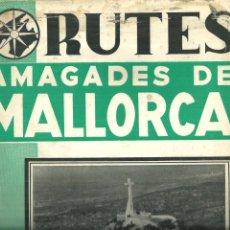 Folletos de turismo: 3905.-RUTES AMAGADES DE MALLORCA Nº 59-CASTELL DE SANTUERI-PUIG DE SAN SALVADOR-FELANITX. Lote 269107093