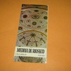 Folletos de turismo: CATÁLOGO PUBLICITARIO DE MEDINA DE RIOSECO POR EL MINISTERIO DE INFORMACIÓN Y TURISMO - AÑO 1960S. Lote 277184723