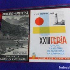 Folletos de turismo: PROGRAMA XXIII FERIA DE MUESTRAS ZARAGOZA 1963. REGALO FOLLETO BALNEARIO DE PANTICOSA. RARO.. Lote 277594633