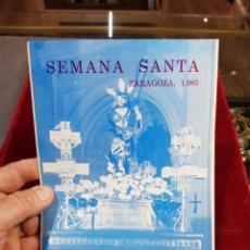 Folletos de turismo: PROGRAMA SEMANA SANTA ZARAGOZA 1985 COFRADÍA DE JESÚS CAMINO DEL CALVARIO PARROQUIA SANTA ENGRACIA. Lote 277702313