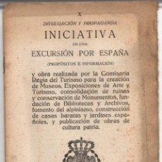 Folletos de turismo: DIVULGACION Y PROPAGANDA INICIATIVA DE UNA EXCURSION POR ESPAÑA. COMISARIA REGIA DE TURISMO 1925. Lote 278212218