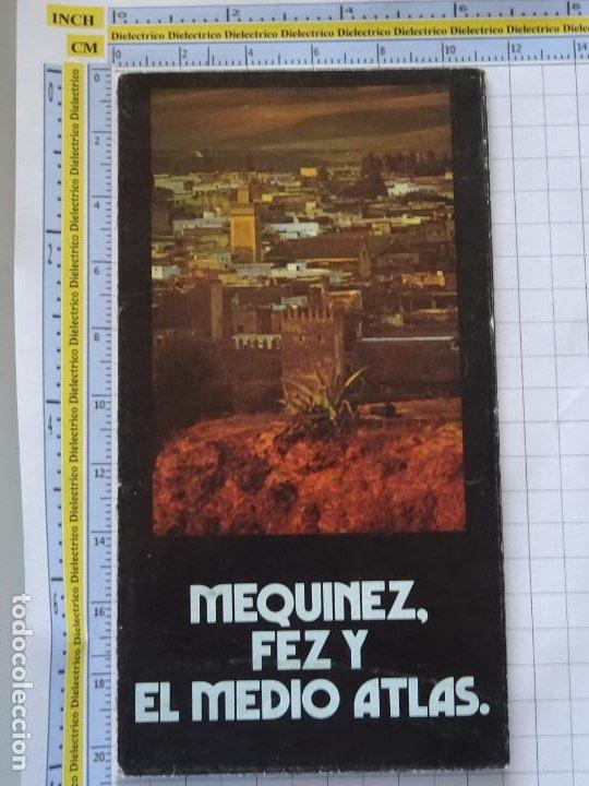 DOCUMENTO FOLLETO TURÍSTICO. MARRUECOS MEQUINEZ FEZ Y EL MEDIO ATLAS. 30GR. 83 (Coleccionismo - Folletos de Turismo)
