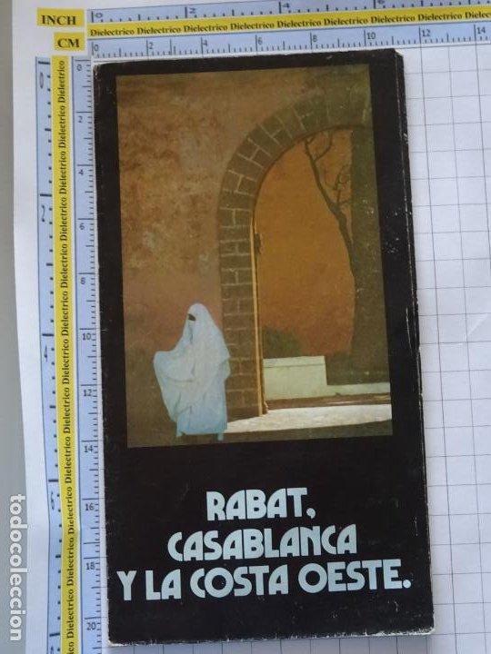 DOCUMENTO FOLLETO TURÍSTICO. MARRUECOS RABAT CASABLANCA Y COSTA OESTE. 30GR. 84 (Coleccionismo - Folletos de Turismo)