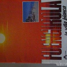 Folletos de turismo: DOCUMENTO FOLLETO TURÍSTICO. FUENGIROLA LA VILLA BLANCA. . 70GR. 93. Lote 278533058