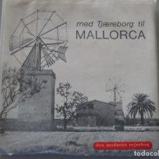 Folletos de turismo: DOCUMENTO FOLLETO TURÍSTICO. GUÍA DE MALLORCA. NORUEGA. 150GR. 95. Lote 278533263