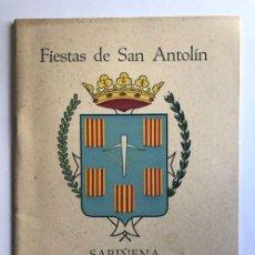 Folletos de turismo: SARIÑENA AÑO 1956 / PROGRAMA DE FIESTAS DE SAN ANTOLÍN / HUESCA. Lote 278802663