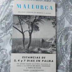 Folletos de turismo: MALLORCA.SALIDAS DIARIAS BARCO AVION.ESTANCIAS EN PALMA.CO.HISPANOAMERICANA TURISMO 1969. Lote 279521298