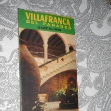 Folletos de turismo: ANTIGUO FOLLETO.GUIA TURISTICA.VILLAFRANCA DEL PANADES.BARCELONA AÑOS 50?. Lote 279522148