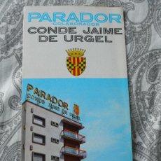 Folletos de turismo: ANTIGUO FOLLETO.PARADOR CONDE JAIME DE URGEL.BALAGUER.LERIDA.AÑOS 60??. Lote 279523283