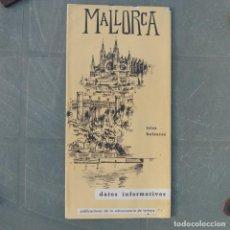 Folletos de turismo: FOLLETO TURISMO DATOS INFORMATIVOS MALLORCA 1964. Lote 280592413