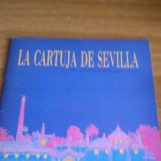 Folletos de turismo: LA CARTUJA DE SEVILLA, RIBERA, MONASTERIO, FÁBRICA, CORTA Y RECINTO. 1988 (EXPO 92). 40 PÁGINAS. Lote 282564663