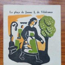 Folletos de turismo: VILAFRANCA DEL PENEDES -QUADERNS IL.LUSTRATS Nº 1. 1934. 20 P.. Lote 287621623