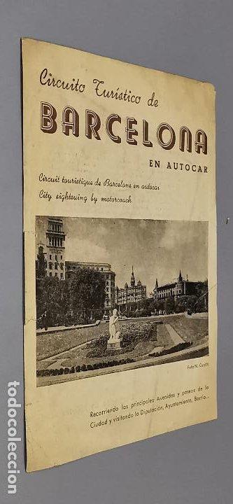 FOLLETO CIRCUITO TURISTICO DE BARCELONA EN AUTOCAR - AÑOS 50 - GRAF. LEVANTE - (Coleccionismo - Folletos de Turismo)