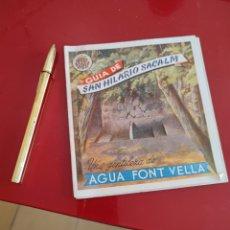 Folletos de turismo: GUÍA DE SANT HILARIO , AGUA FONTVELLA , DESPLEGABLE , REF 140. Lote 288049788